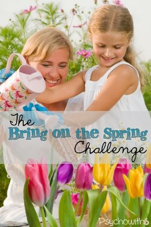 Week 10: The Bring on the Spring Challenge - Psychowith6 |with a Spring bucket list printable for subscribers