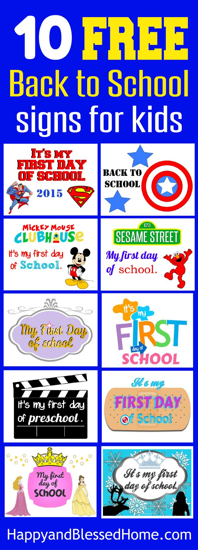 10 Free Back to School Signs for Kids from HappyandBlessedHome.com created using adorable graphics and kid-friendly design perfect for your back to school activities!