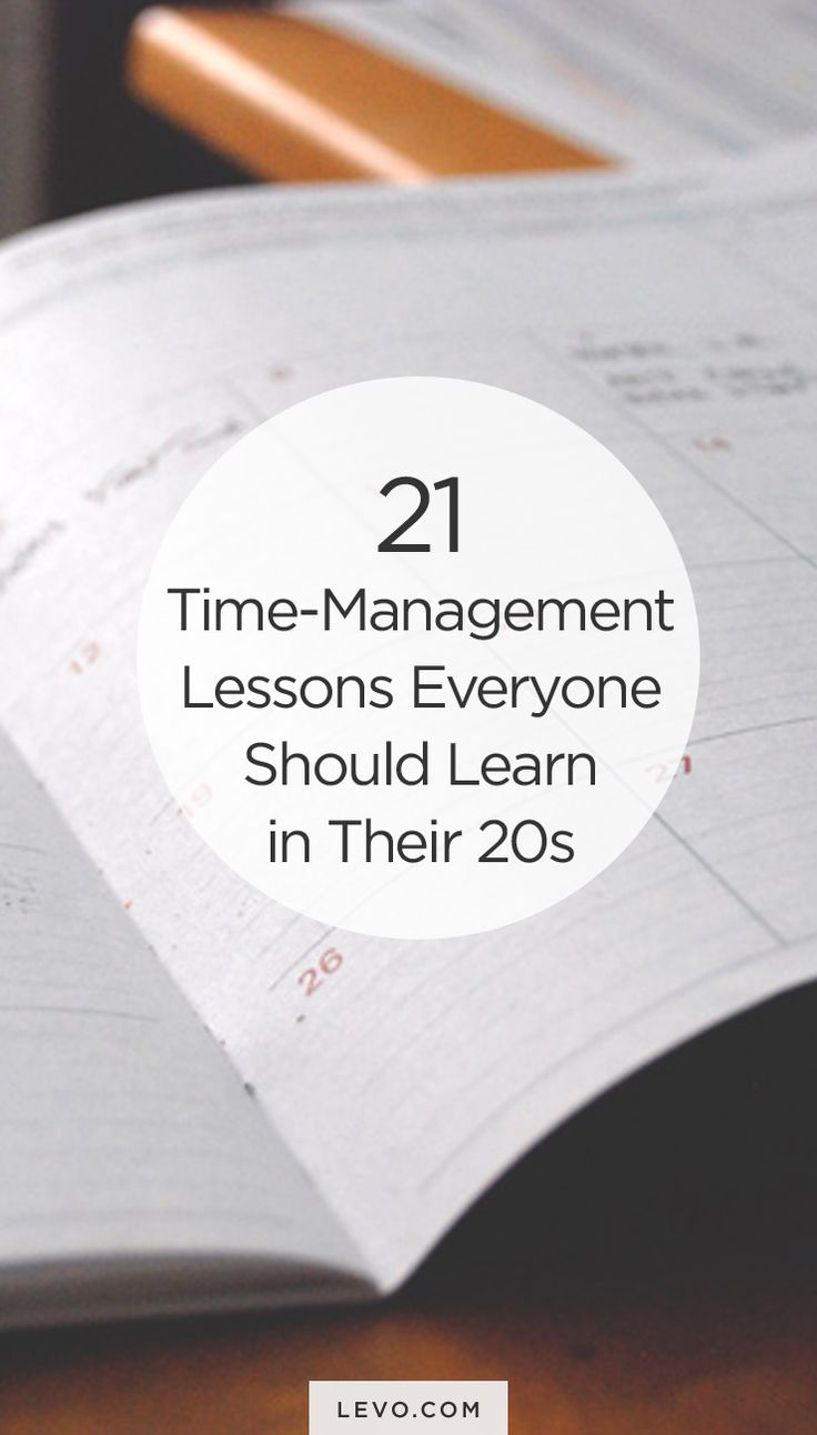Time Management tips & tricks for #20-somethings. - levo.com #careeradvice #career