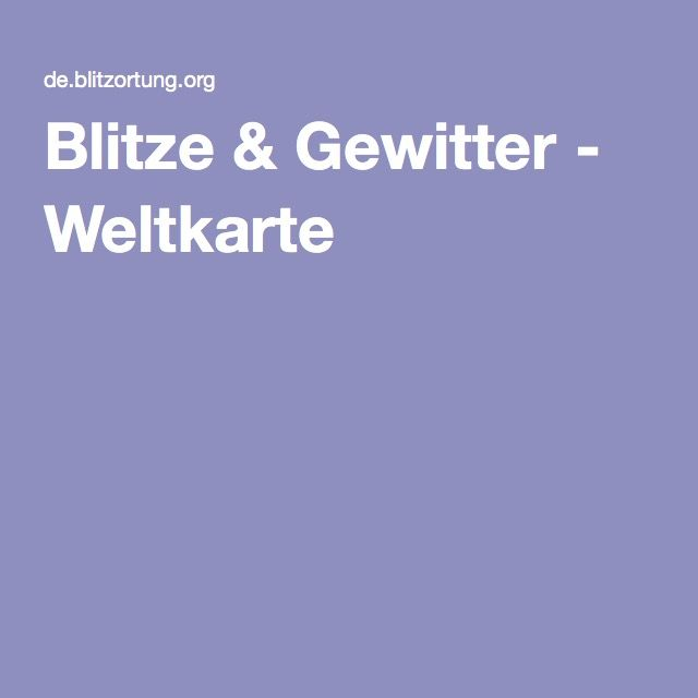 Map of Live lightning strikes Blitze & Gewitter - Weltkarte