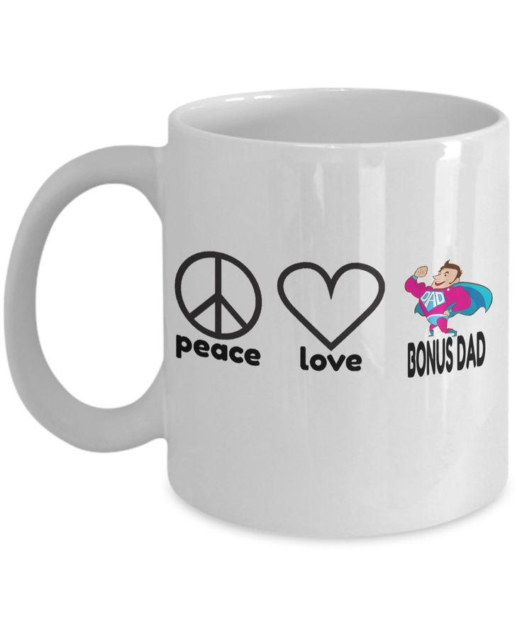 Peace love bonus dad11 oz white mugstep dad wedding