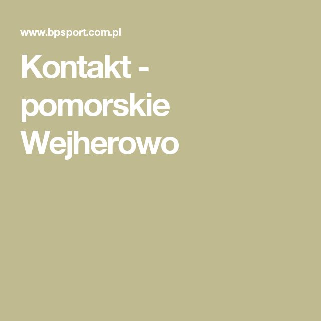 Kontakt - pomorskie Wejherowo