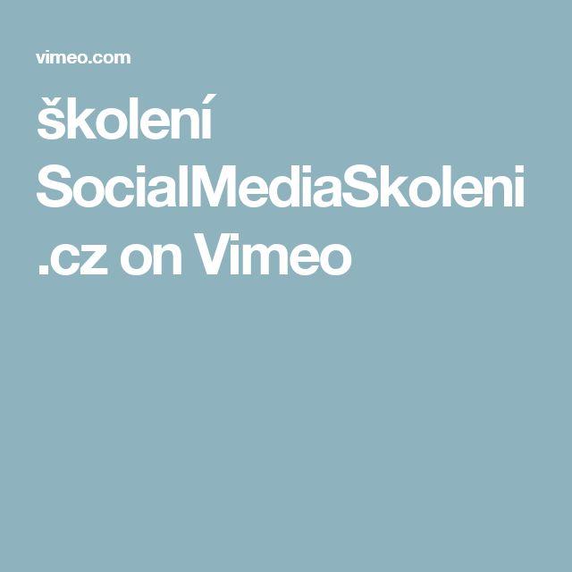 školení SocialMediaSkoleni.cz on Vimeo