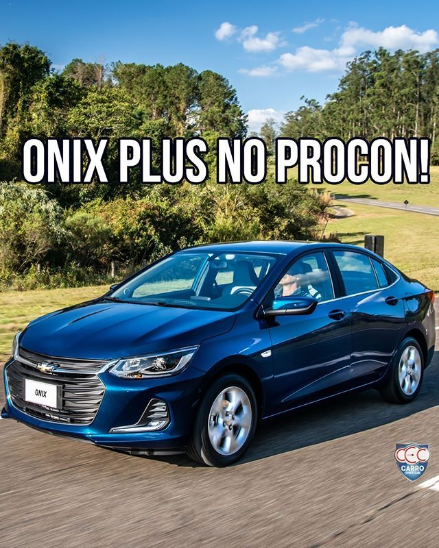 Chevrolet Onix Plus Na Mira Do Procon O Proconsp Vinculado A