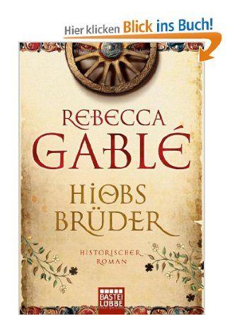Hiobs Brüder: Amazon.de: Rebecca Gablé: Bücher