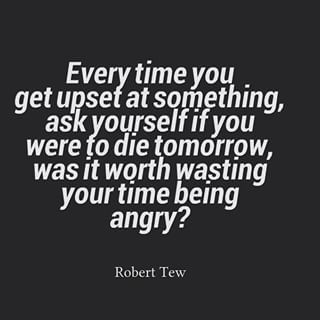 robert tew quote of the day...