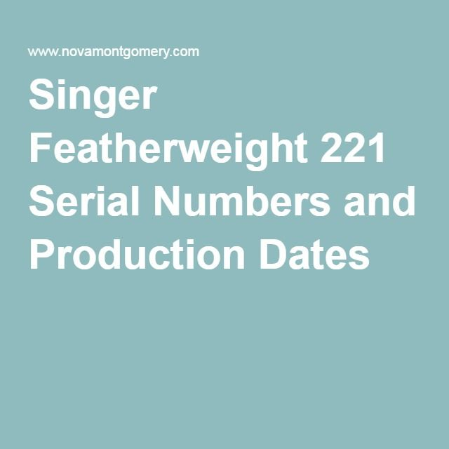 singer featherweight 221 dating
