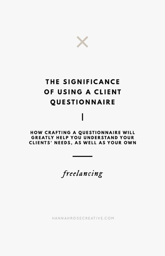 How Crafting A Client Questionnaire Will Greatly Help You Understand Your Clients Needs As Well As Yo Client Questionnaire Business Advice Business Marketing