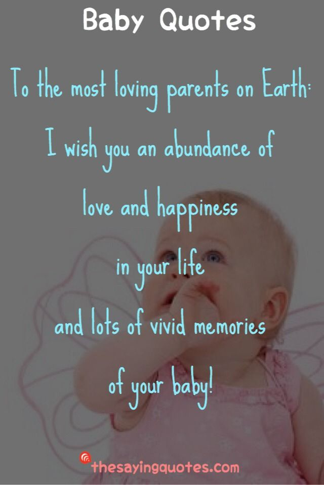 500 Inspirational Baby Quotes And Sayings For A New Baby Girl Or Boy The Saying Quotes Baby Quotes Inspirational Baby Quotes Baby Poems