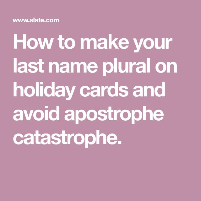 how to make family names plural