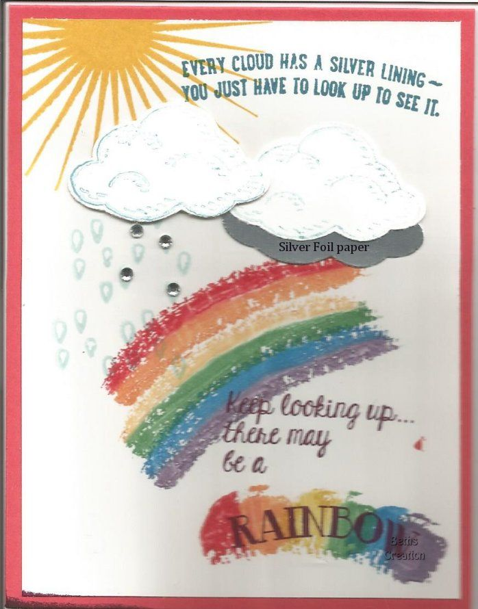Over the Rainbow stamp set with Kinda Eclectic for sun & Sprinkles of Life for clouds.  Watermelon Wonder Base & Silver Foil paper for bottom of cloud, it looks gray, but it isn't. Created by Beth Wilhelm