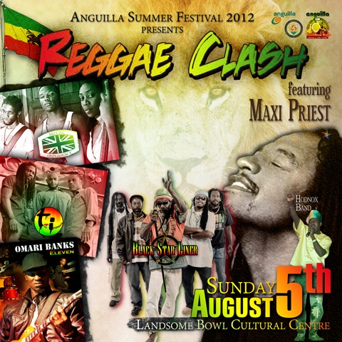 Anguilla Summer Festival 2012 Reggae Clash featuring Maxi Priest
