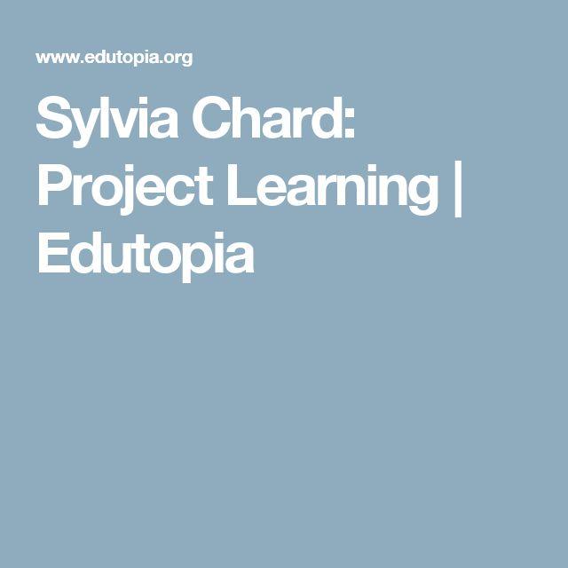 Sylvia Chard: Project Learning | Edutopia