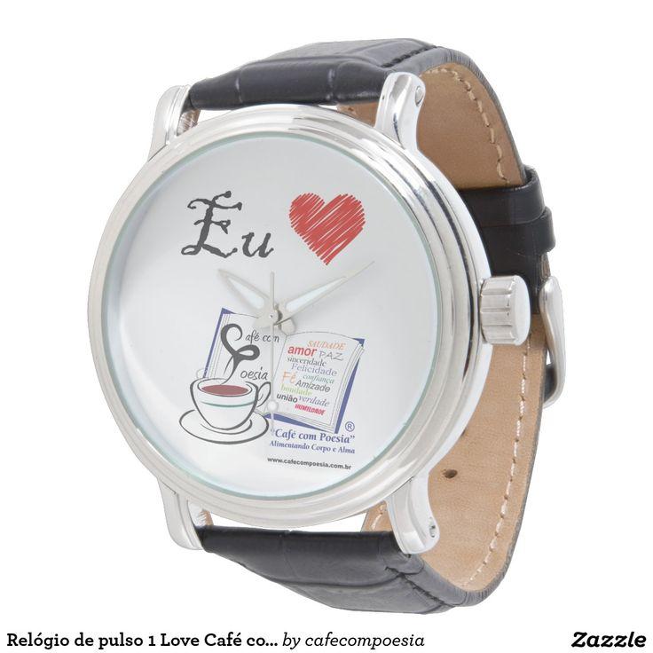 Relógio de pulso 1 Love Café com Poesia