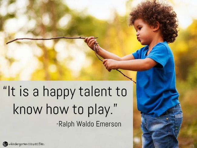 Inspiring Quotes About Play - The Kindergarten Connection