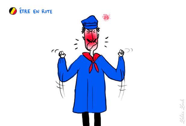 Être en colère, être de très mauvaise humeur  Rote : sans doute de la famille de roter «éructer», dont certains dérivés dans les français  régionaux s'appliquent à des comportements (vaniteux, faiseurs d'embarras, etc.).  Être en rote : locution verbale signifiant être de très mauvaise humeur. Je suis en rote depuis le  matin. Se mettre en rote : se mettre en colère.  Dès qu'il l'a vue arriver, il s'est mis en rote.