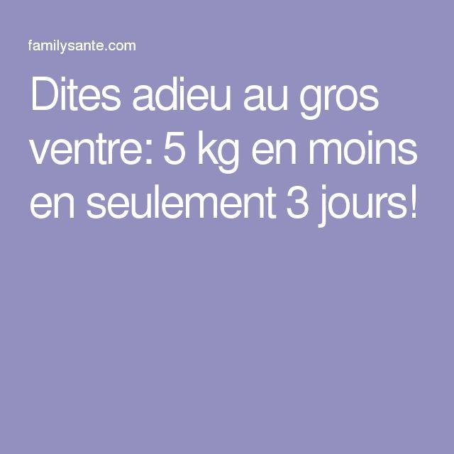 Dites adieu au gros ventre: 5 kg en moins en seulement 3 jours!