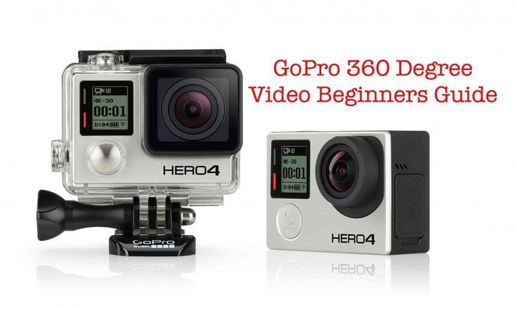 GoPro 360-degree Video Beginners Guide