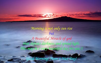 Morning is not only sun rise but A Beautiful Miracle of god Good Morning Friends