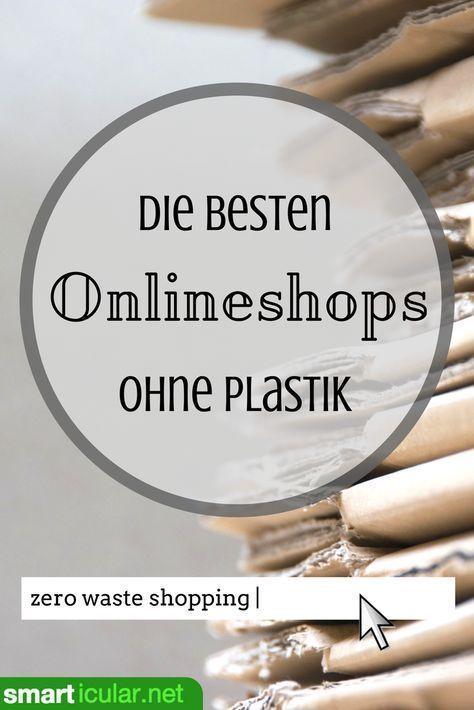 Einkaufen ohne Plastik: Hier können Sie nachhaltig online einkaufen   – Sustainable studies