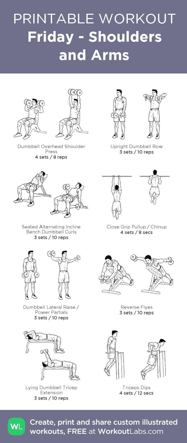 Friday - Shoulders and Arms:my visual workout created at WorkoutLabs.com • Click through to customize and download as a FREE PDF! #customworkout