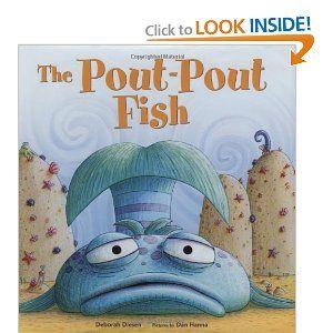 The Pout-Pout Fish, Deborah Diesen (Author), Daniel X. Hanna (Illustrator)