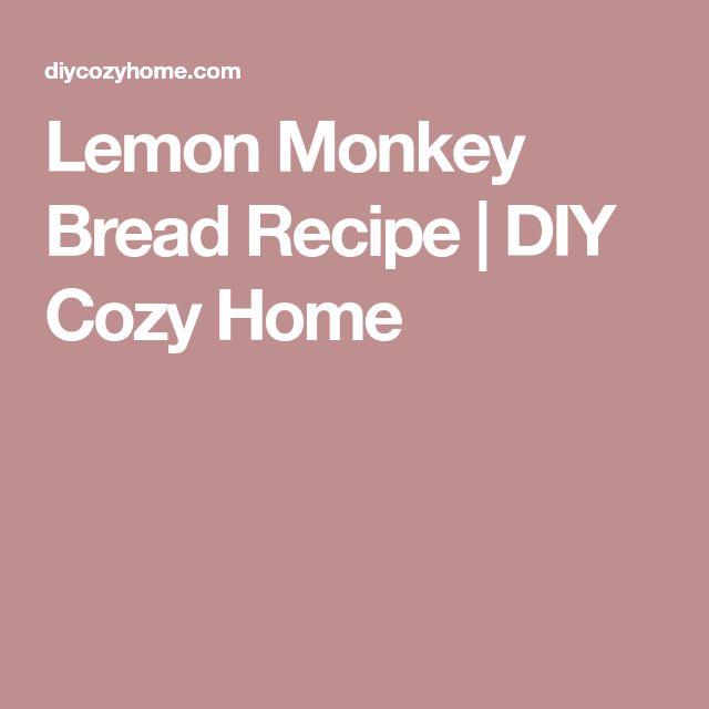 Lemon Monkey Bread Recipe | DIY Cozy Home