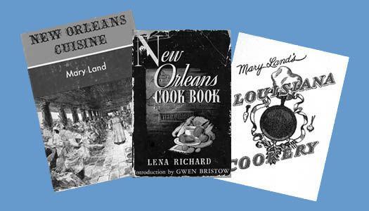 Cookbooks of Lena Richard and Mary Land
