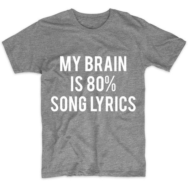 My Brain Is 80% Song Lyrics, Graphic Tshirt For Men Women, Womens... ❤ liked on Polyvore featuring men's fashion, men's clothing, men's shirts, men's t-shirts, mens glitter shirt, mens print shirts, mens metallic gold shirt, mens cotton t shirts and mens patterned shirts