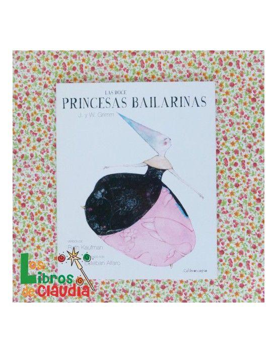 Las doce princesas bailarinas - Calibroscopio