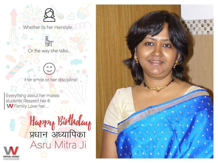 Happy Birthday to the heart of Virtual Voyage Family! A one woman Army..... Our Beloved Principal Mam- Asru Mitra!