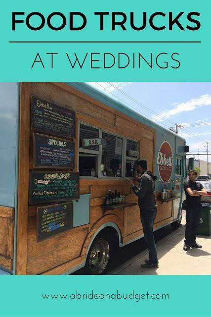 Food Trucks At Weddings - http://www.abrideonabudget.com/2016/01/food-trucks-at-weddings.html