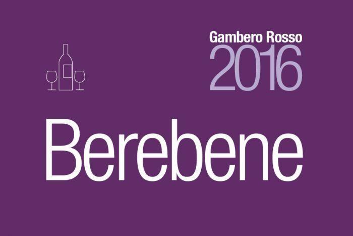 Pubblicata la Guida Berebene 2016 di Gambero Rosso, che assegna Oscar Nazionali e Regionali ai vini italiani che si sono distinti per l'ottimo rapporto qualità-prezzo