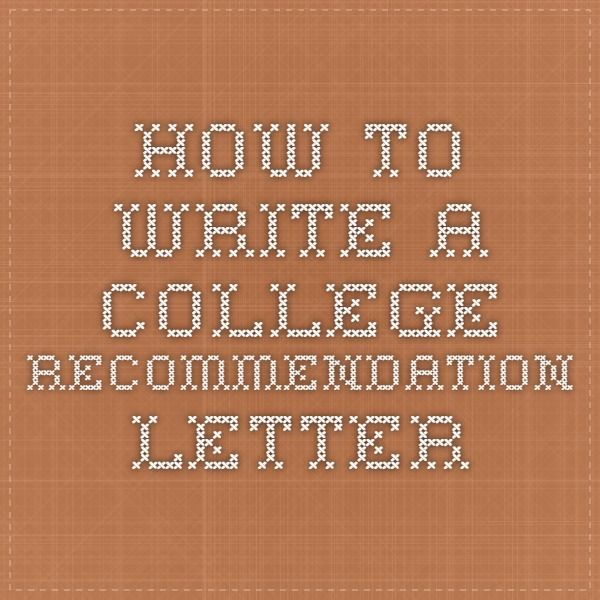 How to write a college recommendation letter