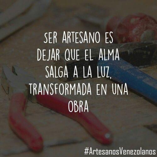 #ArtesanosVenezolanos #Artesanos #Frases #Emprender #HechoenVenezuela…