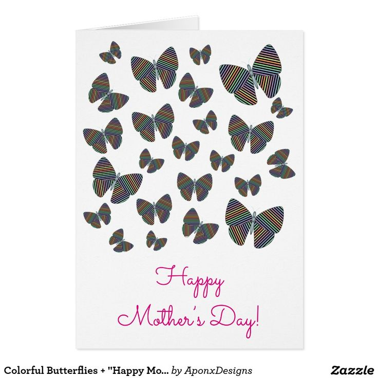 """Colorful Butterflies + """"Happy Mother's Day!"""""""