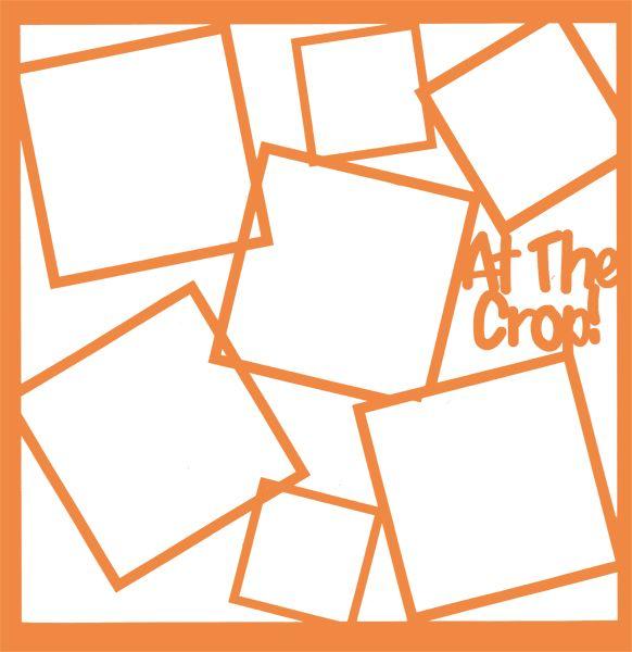 At The Crop Frames 12 x 12 Overlay Laser Die Cut