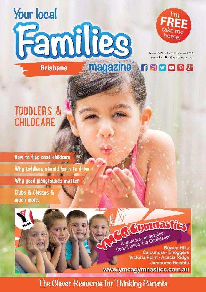 Issue 18 - Families Magazine Brisbane