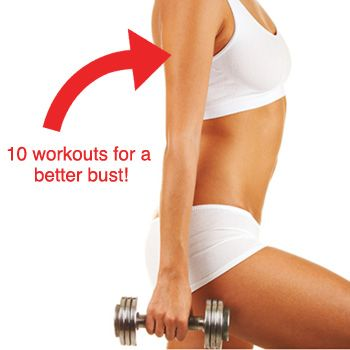 10 workouts for a firmer bust! Get stronger, perkier pecs with these amazing exercises.