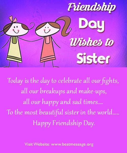 Cute Happy Friendship sms messages for sister to wish her on this day of friendship. Sweet Friendship Day quotes to celebrate with your loving and caring sister.