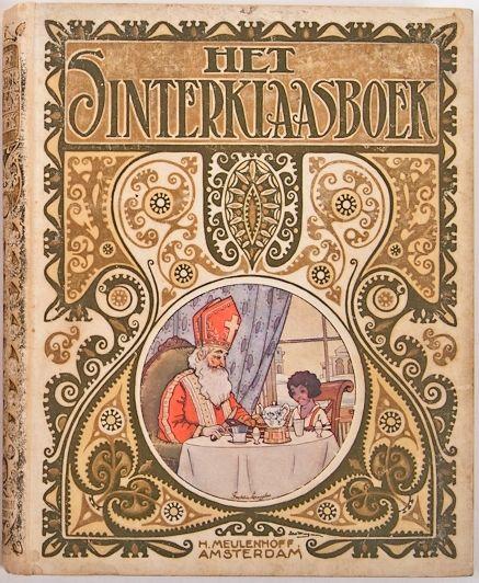 Het Sinterklaasboek. Met bijdragen van P. F. Bellaart, N. van Hichtum, W.G. van der Hulst e.a. Ills. Freddy Langerer, bandtek. Jan Wiegman. Amsterdam, H. Meulenhoff, 1922