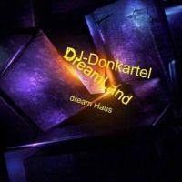 DJ Donkartel Dream House Dreamland by DJ-Donkartel on SoundCloud