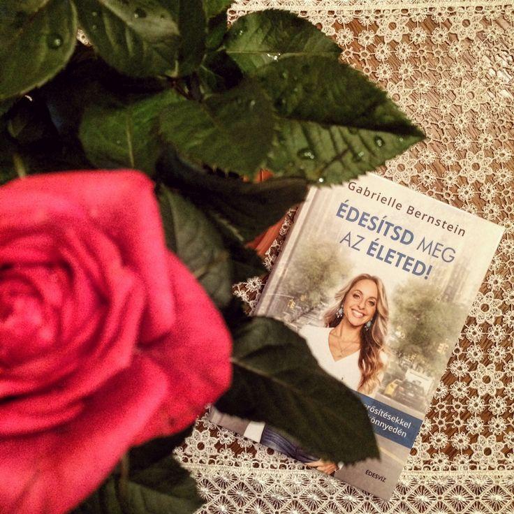 Gabrielle Bernstein - Édesítsd meg az életed!
