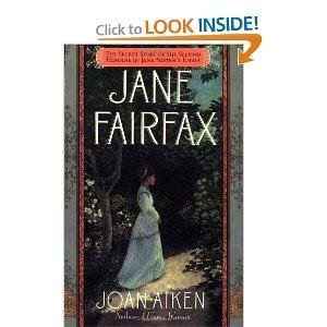 Joan Aiken, Jane Fairfax: The Secret Story of the Second Heroine in Jane Austen's Emma