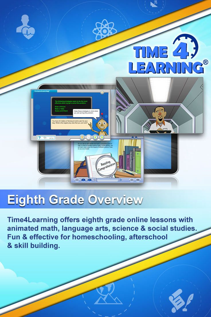 Time4Learning offers eighth grade online lessons with animated math, language arts, science & social studies. Fun & effective for homeschooling, afterschool & skill building.