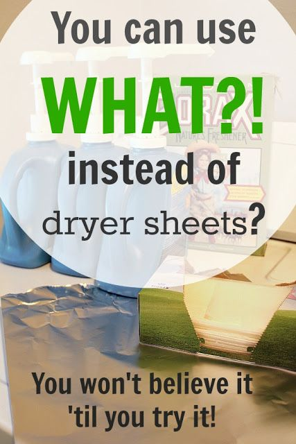 You can use WHAT?! instead of dryer sheets?