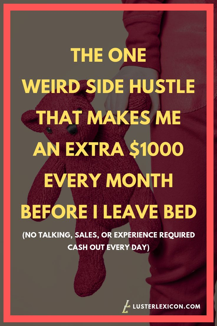 THE ONE WEIRD SIDE HUSTLE THAT MAKES ME AN EXTRA $1000 EVERY MONTH BEFORE I LEAVE BED – The BeatuyChanel