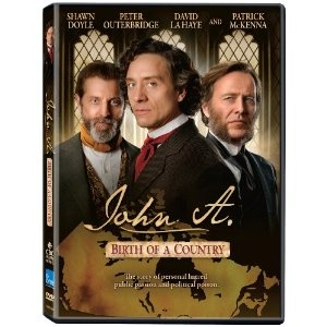 John A. - Birth Of A Country. never seen this. Canada history. Has Shawn Doyle :)