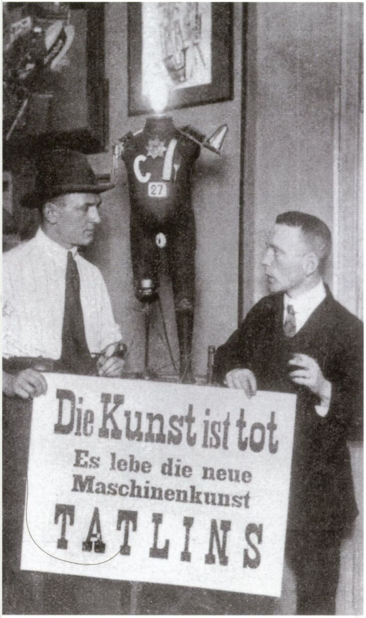 First International Dada Fair, Otto Burchard Gallery, Berlin 1920: Art is Dead - Long live Tatlin's New Machine Art.