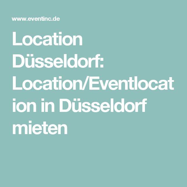 Location Düsseldorf: Location/Eventlocation in Düsseldorf mieten